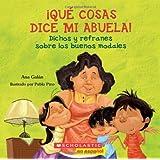 Qué cosas dice mi abuela: (Spanish language edition of The Things My Grandmother Says) (Spanish Edition)