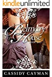 Belmary House Book Two