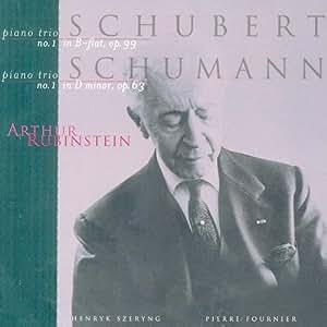 SCHUMANN : Trio avec piano n° 1 en ré mineur Op. 63 / SCHUBERT : Trio avec piano n° 1 en si bémol majeur Op. 99 D 898