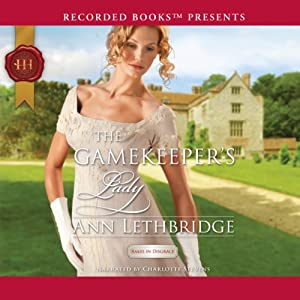 The Gamekeeper's Lady | [Ann Lethbridge]