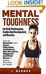 Mental Toughness for Peak Performance...
