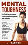 Mental Toughness for Peak Performance...