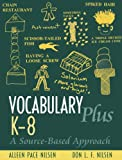 img - for Vocabulary Plus K-8: A Source-Based Approach book / textbook / text book