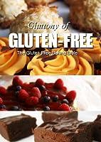 The Gluten-Free Baking Bible (Gluttony of Gluten-Free) (English Edition)