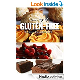 The Gluten-Free Baking Bible (Gluttony of Gluten-Free)