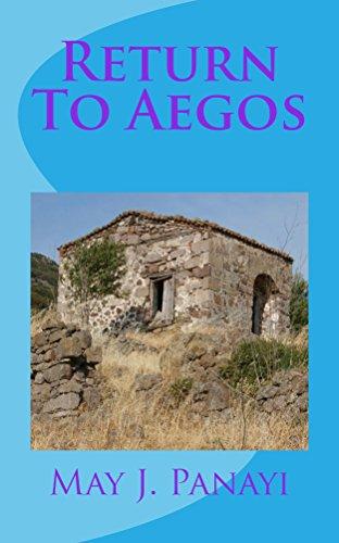 Book: Return To Aegos (Sun Book 2) by May J. Panayi