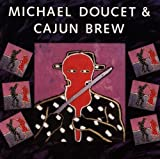 Michael Doucet & Cajun Brew