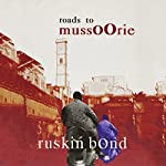 Roads to Mussoorie | Ruskin Bond