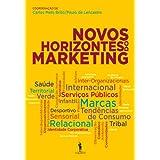 Novos Horizontes do Marketing (Portuguese Edition)