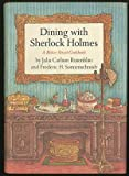 img - for Dining with Sherlock Holmes: A Baker Street cookbook book / textbook / text book