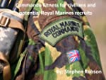 Commando Fitness for civilians and po...