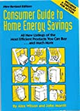 Consumer Guide to Home Energy Savings, 1995 (091824921X) by Wilson, Alex