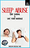 Sleep Abuse: Quit Snoring and Save Your Marriage