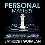 Personal Mastery | Satheesh Gopalan