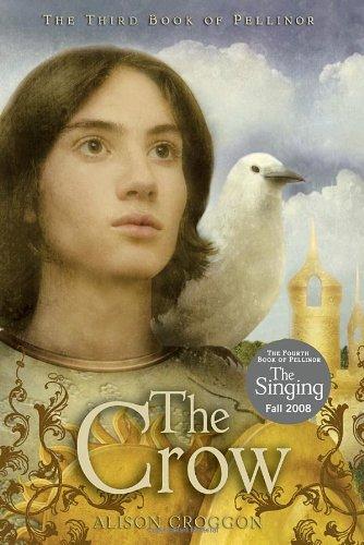 The Crow: The Third Book of Pellinor (Pellinor Series) PDF