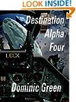 Destination Alpha Four (Ant and Cleo)