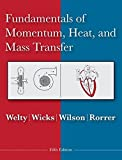 img - for Fundamentals of Momentum, Heat and Mass Transfer book / textbook / text book