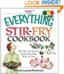 The Everything Stir-Fry Cookbook: 300...