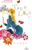 True Love 1 (少コミフラワーコミックス)