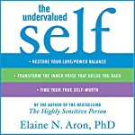 The Undervalued Self | Elaine N. Aron