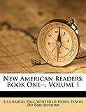 New American Readers: Book One--, Volume 1
