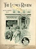 The Ladies Review, Vol. 37, No. 10, November 1931