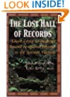 The Lost Hall of Records : Edgar Cayce's Forgotten Record of Human History in the Ancient Yucatan