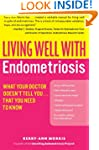 Living Well with Endometriosis: What...