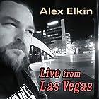 Live From Las Vegas Hörspiel von Alex Elkin Gesprochen von: Alex Elkin