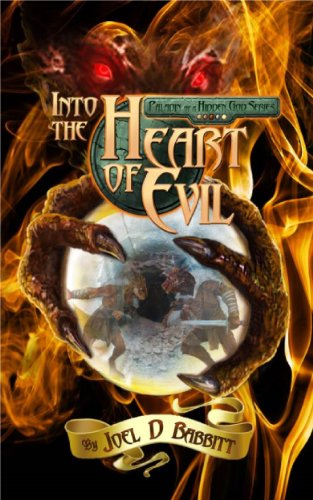 Into the Heart of Evil: Young Adult Fantasy (Paladin of a Hidden God Book 2)