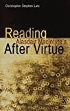 Reading Alasdair MacIntyres After Virtue