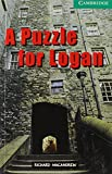 img - for A Puzzle for Logan Level 3 (Cambridge English Readers) by MacAndrew, Richard (2001) Paperback book / textbook / text book