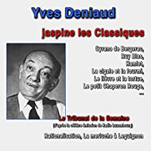 Yves Deniaud jaspine les Classiques Discours Auteur(s) : Yves Deniaud Narrateur(s) : Yves Deniaud