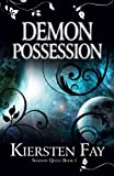 Demon Possession (Shadow Quest)