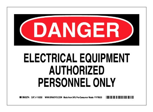"Brady 118232 10"" Width x 7"" Height B-558 Pressure Sensitive, Red And Black On White Color Sustainable Safety Sign, Legend ""Danger Electrical Equipment Authorized Personnel Only"""
