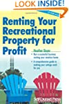 Renting Your Recreational Property fo...