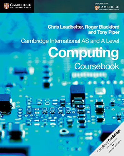 Cambridge International As And A Level Computing Coursebook (Cambridge International Examinations)