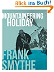 Mountaineering Holiday: An Outstandin...