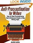 Anti-Procrastination for Writers: The...