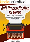 Anti-Procrastination for Writers: The...