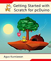 Getting Started with Scratch for pcDuino Front Cover