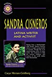 img - for Sandra Cisneros: Latina Writer and Activist (Hispanic Biographies) book / textbook / text book