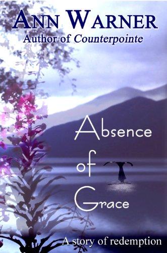 Absence of Grace by Ann Warner