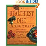 The Healthiest Diet in the World