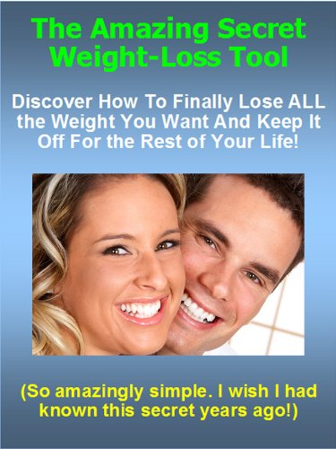 The Amazing Secret Weight-Loss Tool
