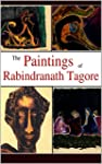 The Paintings of Rabindranath Tagore...