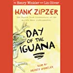 Day of the Iguana: Hank Zipzer, The Mostly True Confessions of the World's Best Underachiever   Henry Winkler,Lin Oliver