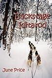 Backstage Iditarod