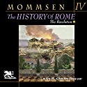 The History of Rome, Book 4: The Revolution Audiobook by Theodor Mommsen Narrated by Charlton Griffin