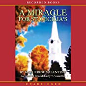A Miracle for St. Cecilia’s | [Katherine Valentine]